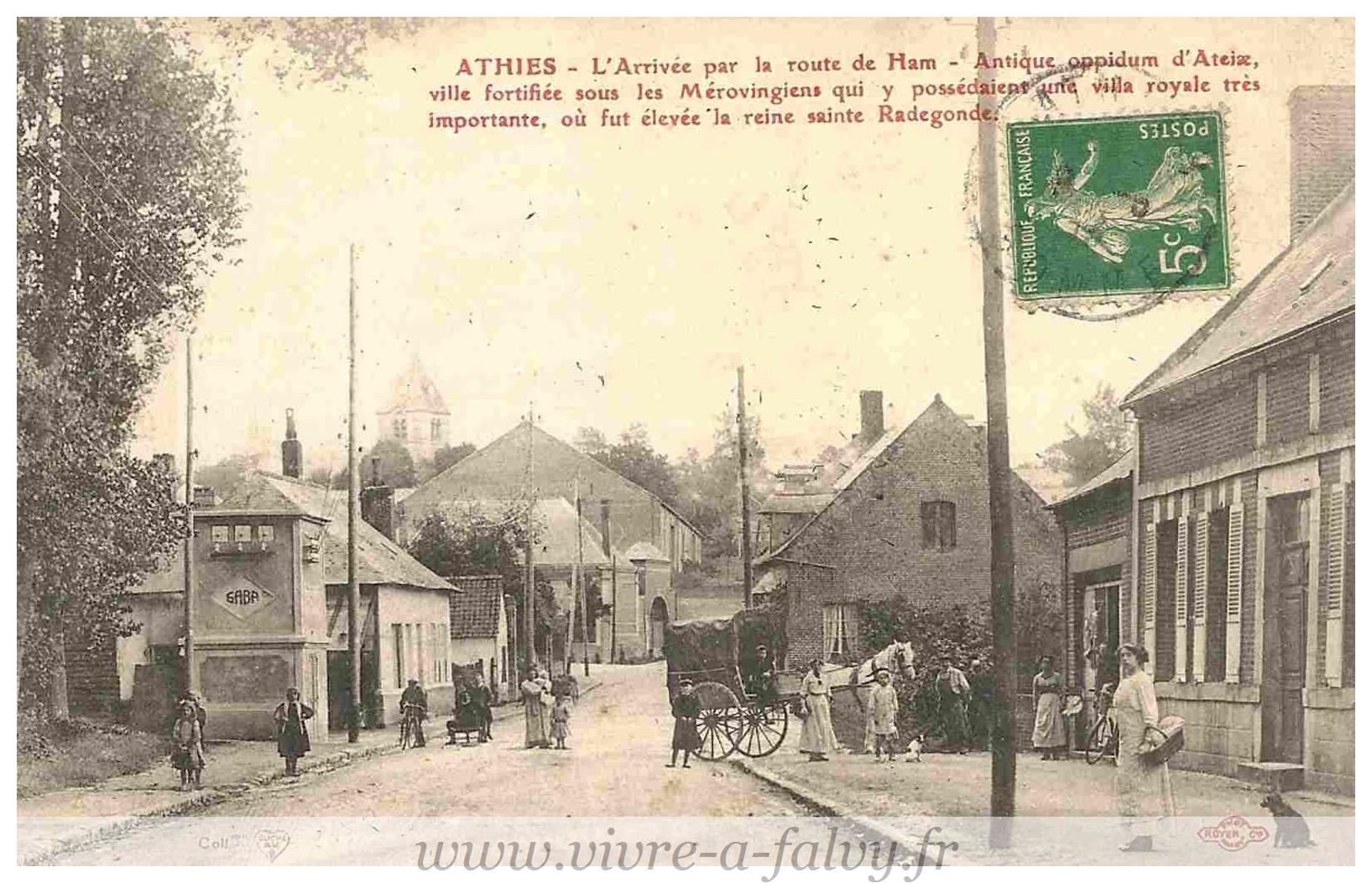 ATHIES - Arrivée par la route de HAM