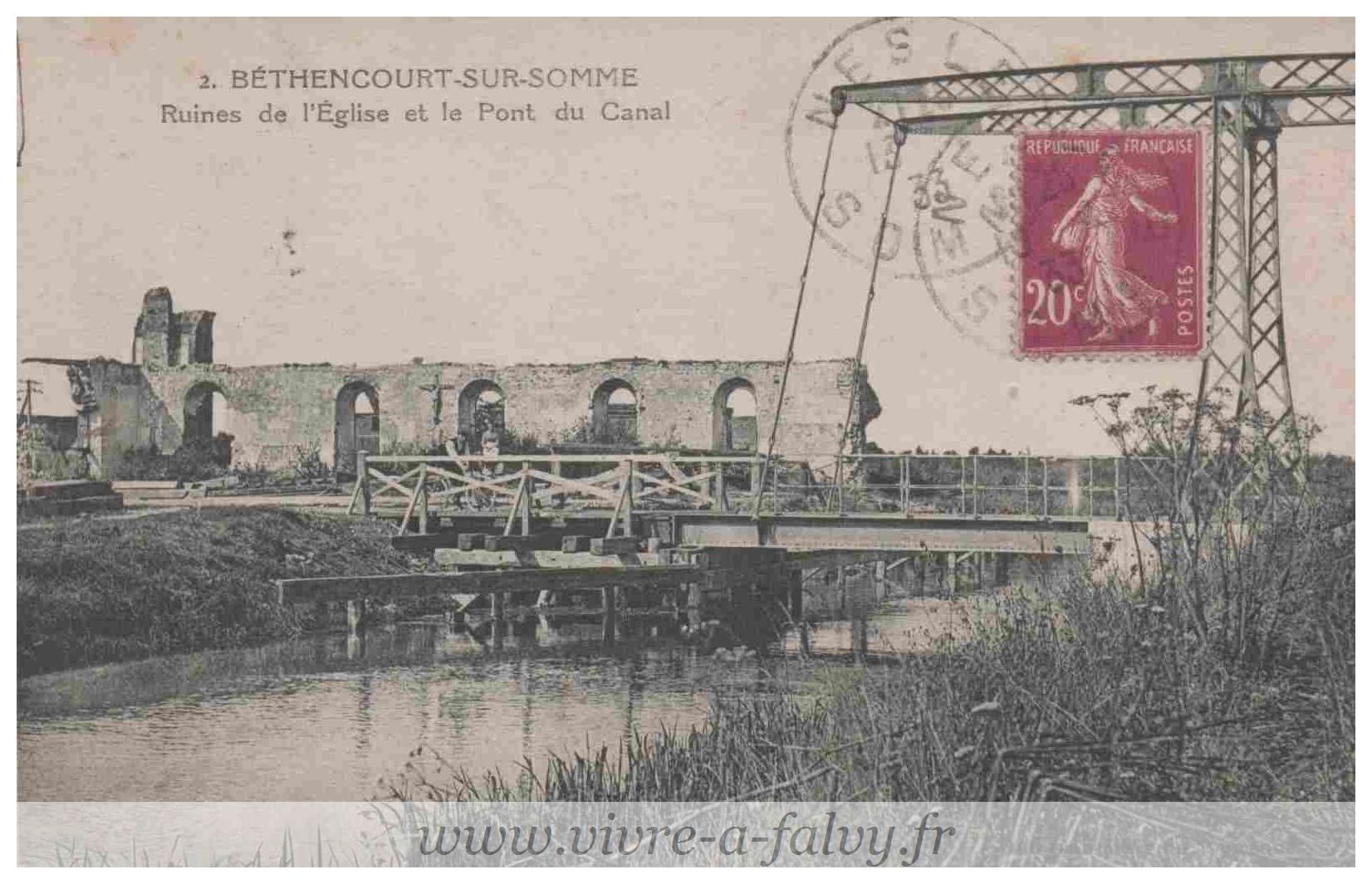 Bethencourt - Ruines de l'Eglise et le Pont du Canal
